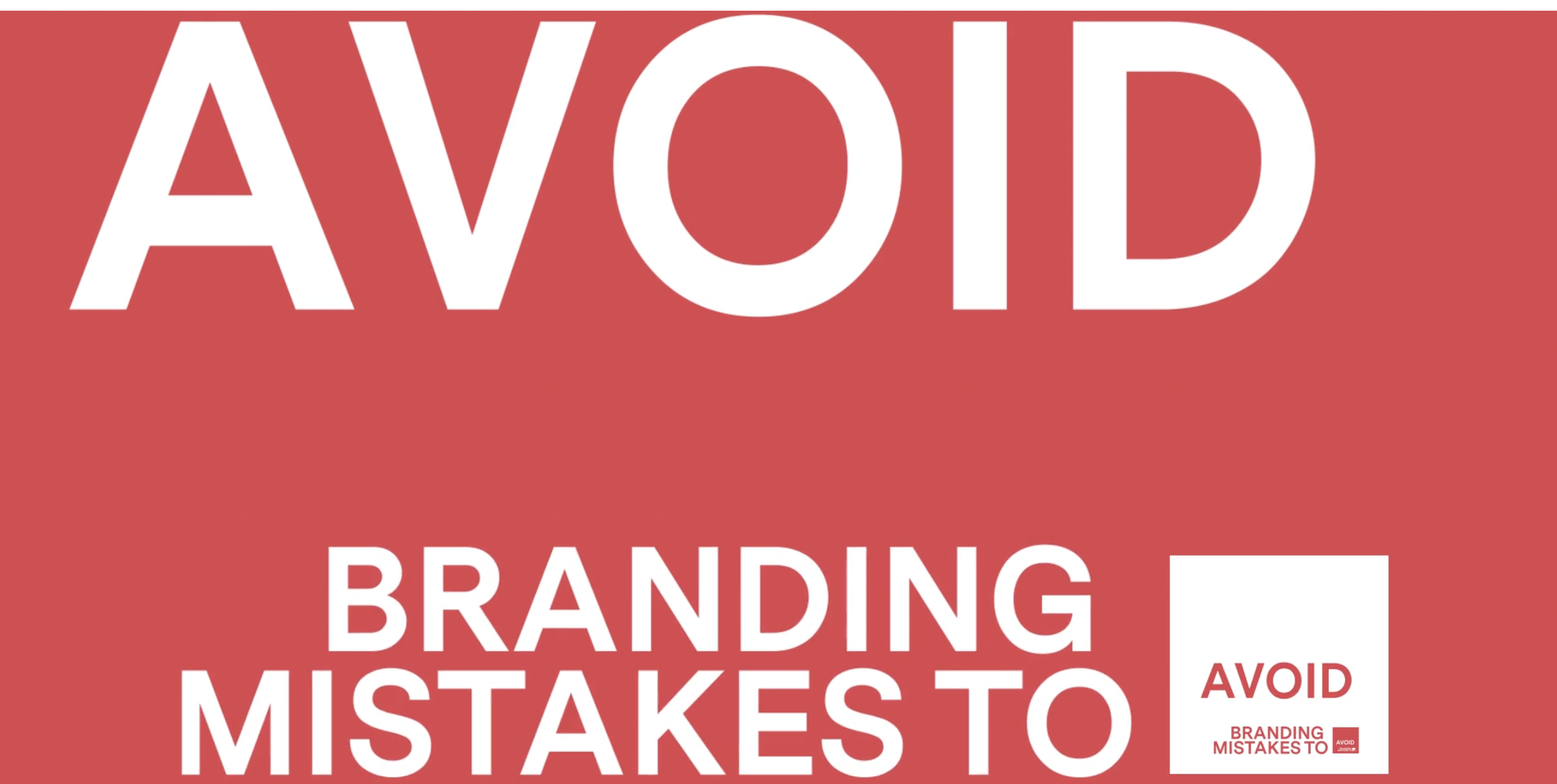 4 branding mistakes your company should avoid (1 of 2)
